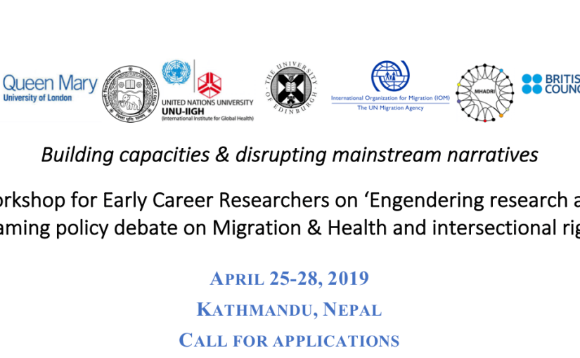 [Call for applications] Early Career Researcher Workshop – 'Engendering research and reframing policy debate on Migration & Health and intersectionalrights'